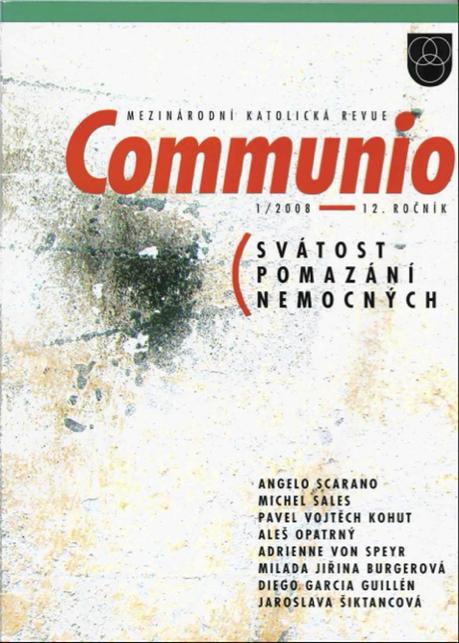 1/2008: Svátost pomazání nemocných