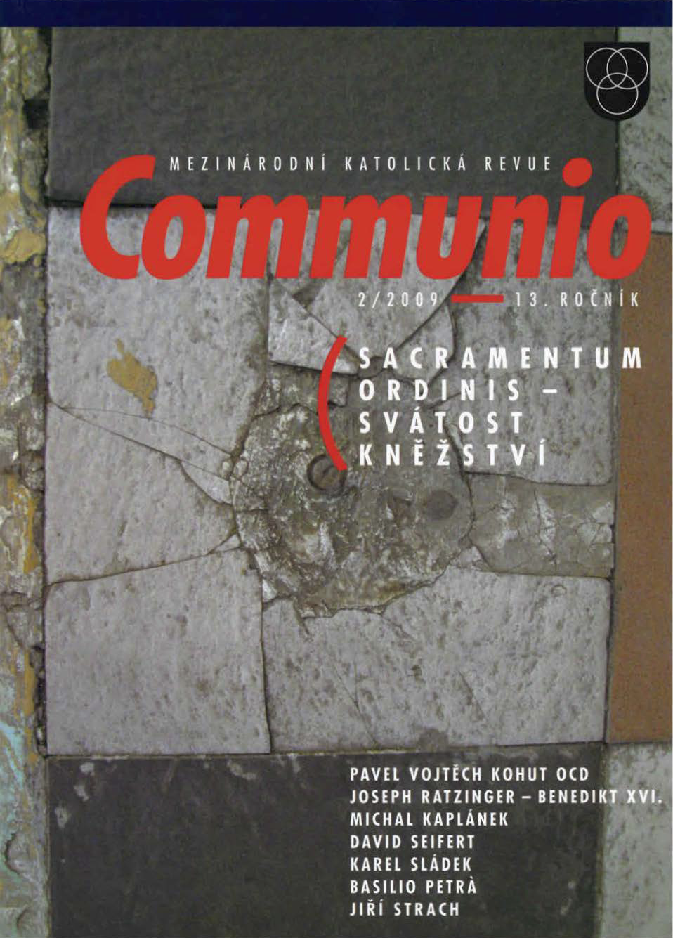 2/2009: Sacramentum ordinis – svátost kněžství